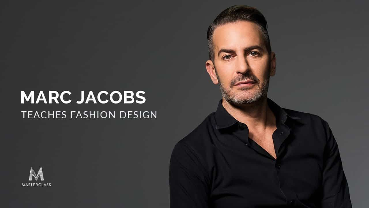 MasterClass - Marc Jacobs - Fashion Design