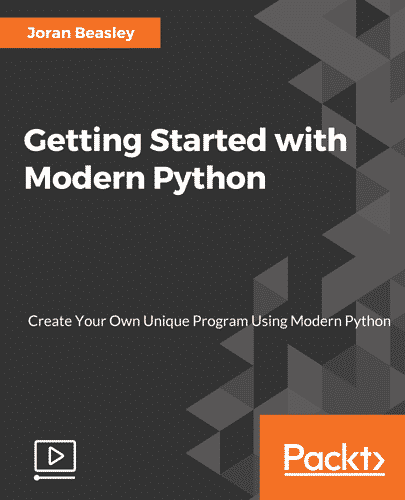 Packtpub.Com - Getting Started with Modern Python
