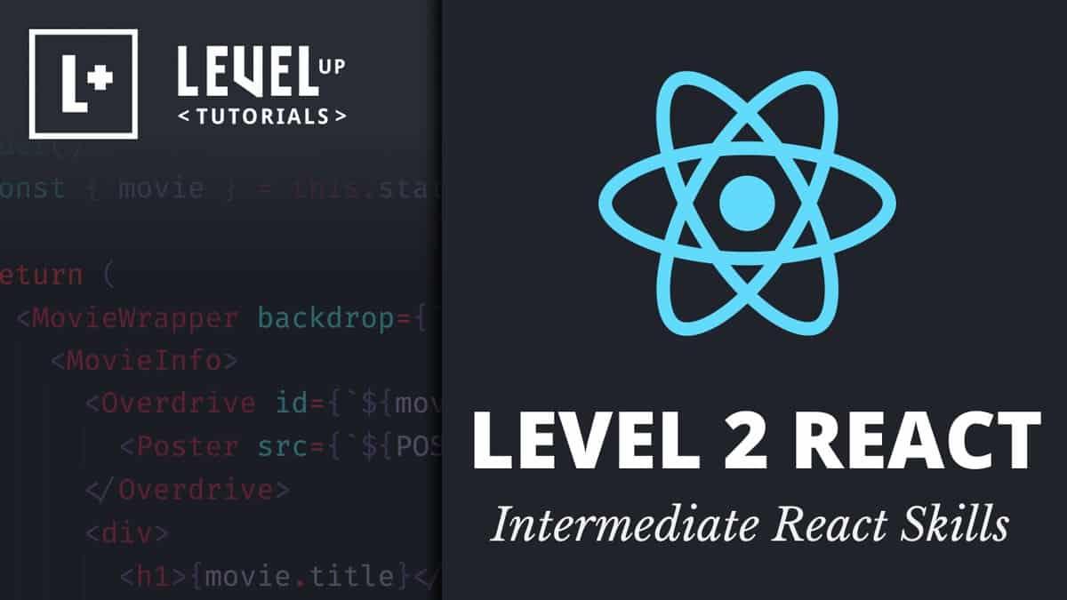 [LevelUpTutorials] Level 2 React