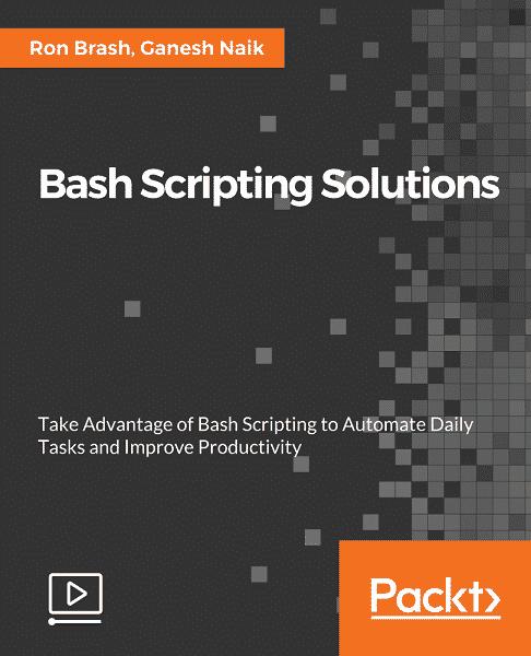 [Packtpub] Bash Scripting Solutions