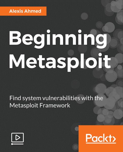 [Packtpub] Beginning Metasploit