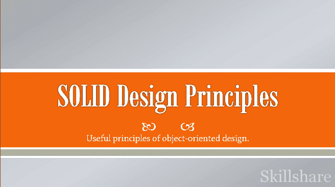 [Skillshare] SOLID Design Principles in C# and .NET