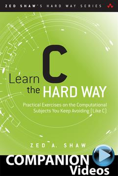 [OREILLY] Learn C the Hard Way - Companion Videos Incl. Book
