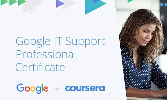 [Coursera] Google IT Support Professional Certificate