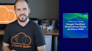 [ACloudGuru] Google Certified Professional Cloud Architect 2020