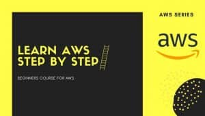 [SkillShare] Learn AWS Step By Step With 3 Projects