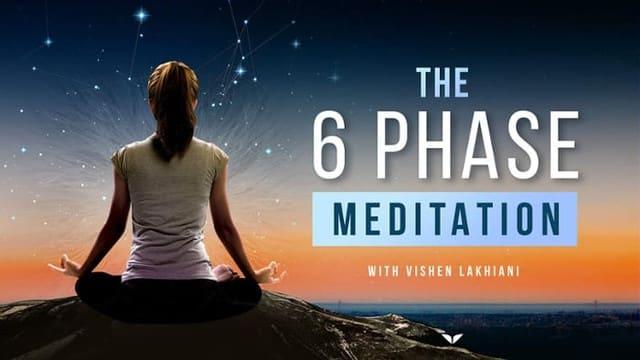 [Mindvalley] The 6 Phase Meditation Program – Vishen Lakhian