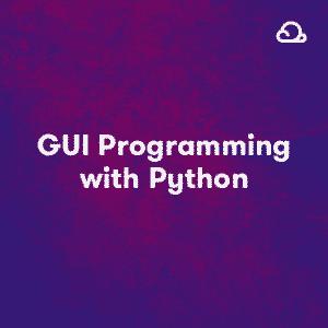 [ACloudGuru] GUI Programming with Python