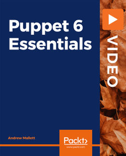 [PacktPub] Puppet 6 Essentials [Video]