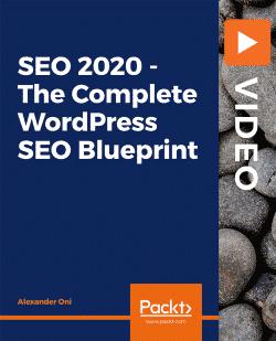 [PacktPub] SEO 2020 – The Complete WordPress SEO Blueprint [Video]