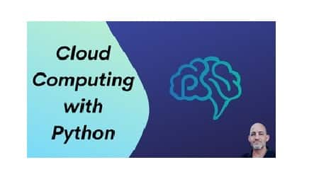 [O'REILLY] Cloud Computing with Python Video Course