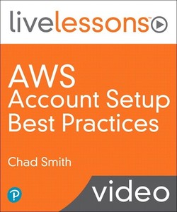 [O'REILLY] AWS Account Setup Best Practices