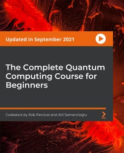 [PacktPub] The Complete Quantum Computing Course for Beginners [Video]